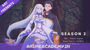 Re:Zero – Starting Life in Another World S2 Hindi Subbed [21/25]